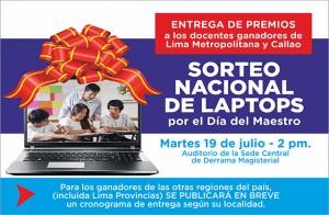 Iniciamos la entrega de las 800 Laptops este 19 de julio con los ganadores de Lima Metropolitana y el Callao