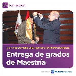 Derrama Magisterial entregará grados académicos a los graduados de sus Maestrías Internacionales