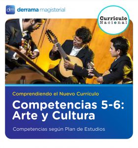 Competencias 5-6: Arte y Cultura