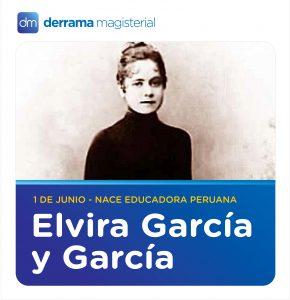 1 de Junio: Elvira García y García (1862-1951), maestra ejemplar