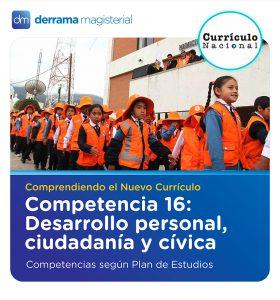 Competencia 16: Personal Social/Desarrollo Personal, Ciudadanía y Cívica (Competencias según Plan de Estudios)