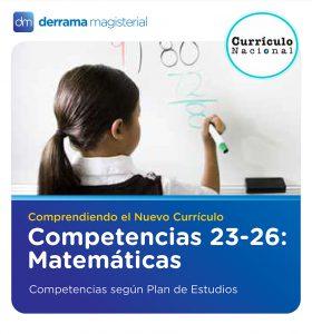 Competencias 23-26: Matemáticas (Comprendiendo el Currículo)