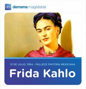 13 de julio: Fallece la extraordinaria Frida Kahlo (1907-1954)