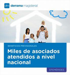 Beneficios Previsionales: Miles de asociados atendidos a nivel nacional