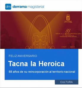 Tacna: 88 años de su regreso al Perú
