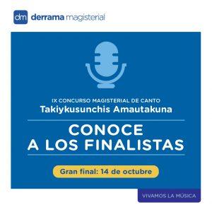 Concurso Nacional de Canto Magisterial: Conoce a los finalistas