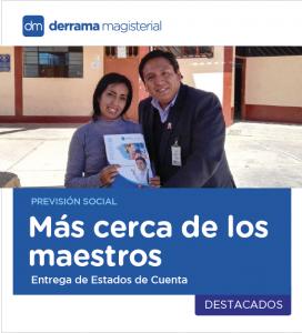 Previsión Social: Estamos más cerca del maestro peruano