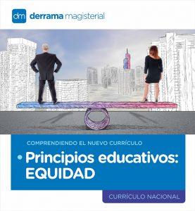 Comprendiendo el Currículo: Principios Educativos-Equidad