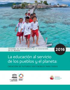 Informe UNESCO 2016: La educación en el mundo enfrenta grandes desafíos