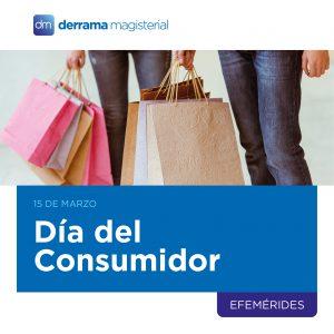Día del Consumidor: 15 de marzo