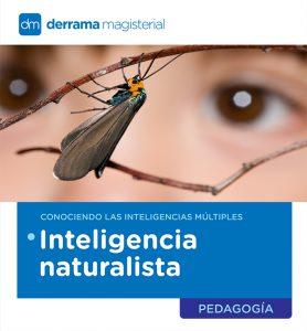 Inteligencias Múltiples: La Inteligencia Naturalista