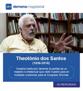 Theotônio dos Santos (1936-2018): Maestro, economista e intelectual