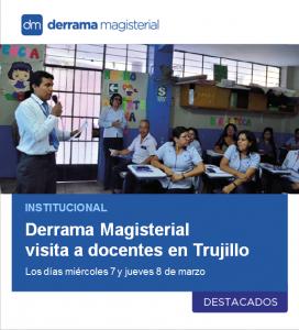 Derrama Magisterial visita a profesores en Trujillo