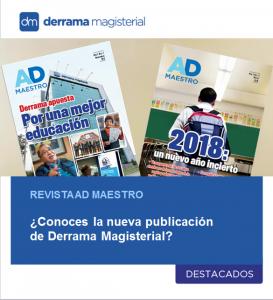 Revista AD Maestro: La nueva publicación de Derrama Magisterial