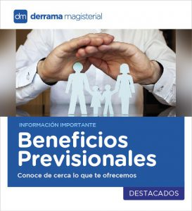 Beneficios Previsionales: Retiro, Invalidez, Fallecimiento