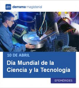 CTA: Día Mundial de la Ciencia y la Tecnología (10 de abril)