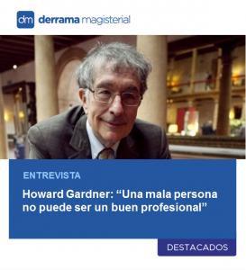 Howard Gardner: Entrevista al autor de las Inteligencias Múltiples