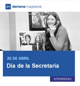 Día de la Secretaria: Celebrando a las verdaderas jefas de cada oficina