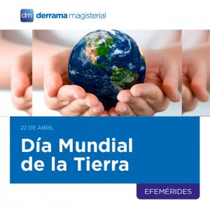 La importancia de celebrar el Día de la Tierra en las aulas