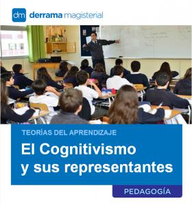 Teorías del Aprendizaje: El Cognitivismo