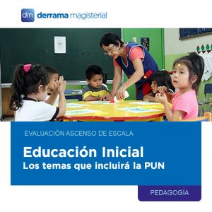 ¿Sabes qué temas entrarán a la Prueba Única Nacional de ascenso para Educación Inicial?