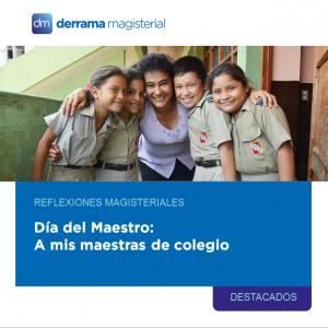 Reflexiones Magisteriales: A mis maestras de colegio