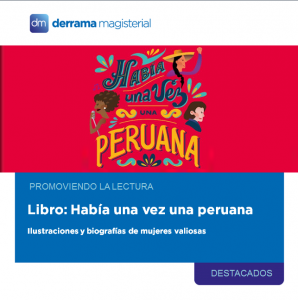 Había una vez una peruana: Un libro que vale la pena leer