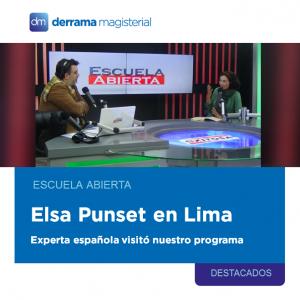 Escuela Abierta: Elsa Punset en Lima