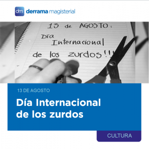 13 de agosto: Día Internacional de los Zurdos