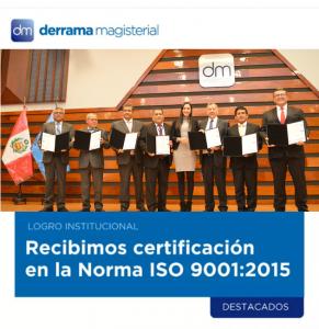 Derrama Magisterial es líder en sistemas de gestión de calidad