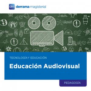 Educación Audiovisual: Una herramienta efectiva y completa