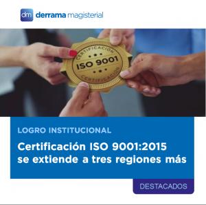 ISO 9001:2015 se extiende a nuestras oficinas de Arequipa, Iquitos y Huancayo