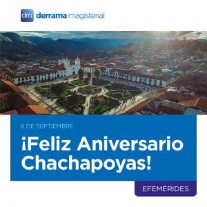 ¡Feliz Aniversario Chachapoyas, ciudad de las neblinas!